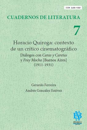 Tapa de Horacio Quiroga: contexto de un crítico cinematográfico.